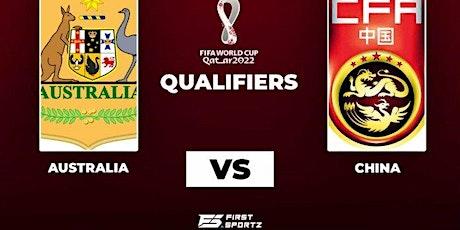 StrEams: FIFA AUSTRALIA V CHINA LIVE ON 02 Sep 2021 tickets