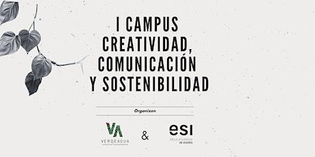 I Campus Creatividad, Comunicación y Sostenibilidad entradas