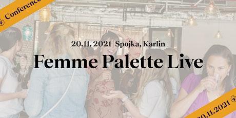 Femme Palette Live tickets