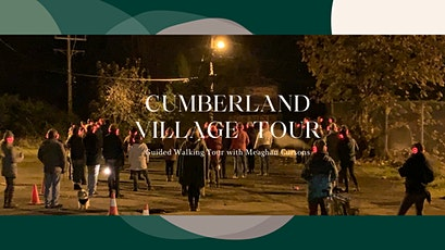 Village of Cumberland Guided Walking Tour tickets
