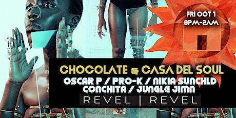 Chocolate & Casa Del Soul Presents tickets