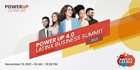 PowerUp 4.0 Latinx Business Summit tickets