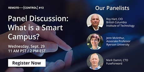Panel Discussion with Live Q&A: What is a Smart Campus? tickets
