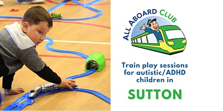 Train play sessions for autistic & ADHD children [Sutton] tickets