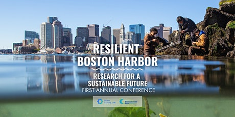 Resilient Boston Harbor: Research for a Sustainable Future tickets
