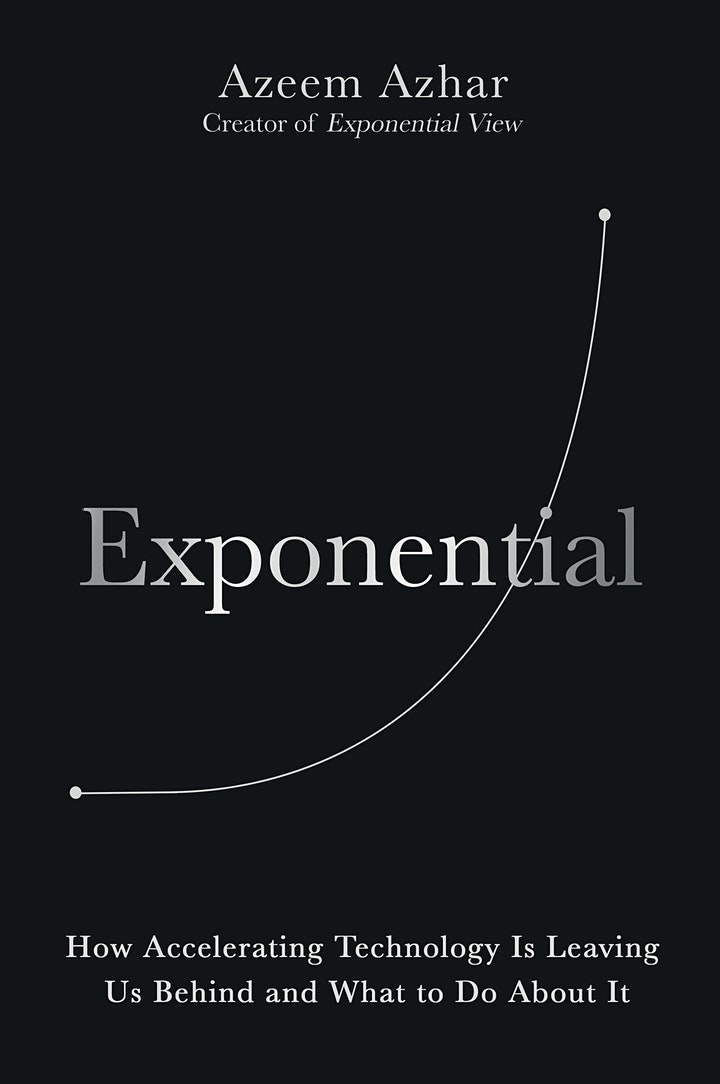 The Exponential Age – a Guide to Our Near Future   Azeem Azar image