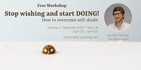 Stop wishing and start DOING!  How to overcome self-doubt tickets