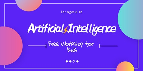 Toronto Coding Class for kids - Artificial Intelligence (For Ages 8-12) tickets
