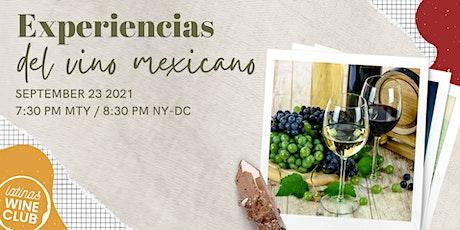 Experiencias del Vino Mexicano biglietti