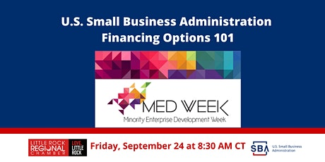 Small Business Administration Financing Options 101 Fri. 9/24 at 8:30 AM CT tickets