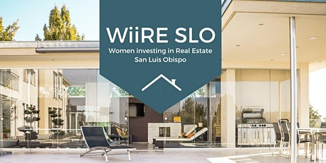 Women Investing In Real Estate (WiiRE) SLO tickets