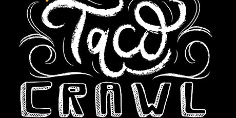 Taco Crawl 2021 tickets