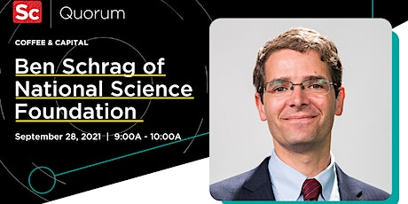 Coffee and Capital with Ben Schrag of National Science Foundation tickets