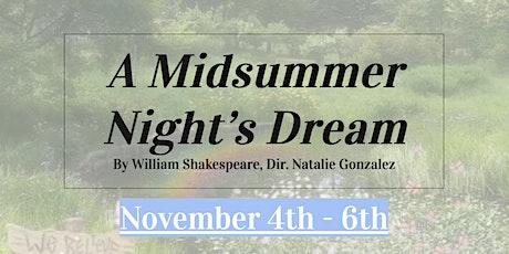 Shakespeare Society: A Midsummer Night's Dream Fall 2021 tickets