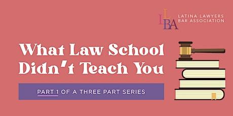 What Law School Didn't Teach You (3-Part Series) tickets
