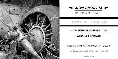 Aero Obsoleta Gallery Opening and KO Distilling Tasting tickets