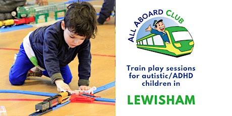 Train play sessions for autistic & ADHD children [Lewisham/Blackheath] tickets