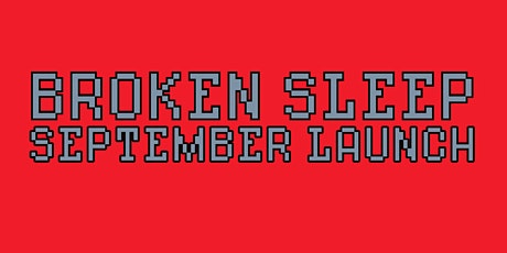Broken Sleep Books September Launch tickets