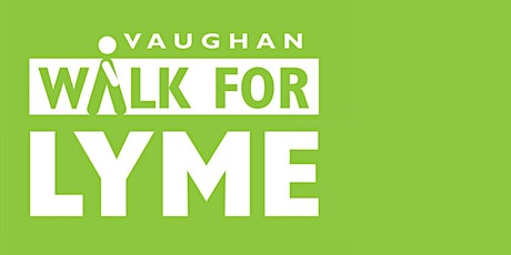 Vaughan Walk for Lyme 2021 tickets