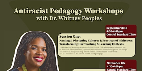 DePaul Faculty Antiracist Pedagogy Workshop with Dr. Whitney Peoples tickets