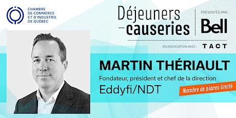 Déjeuner-causerie   Martin Thériault, Eddyfi/NDT billets