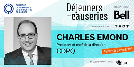 Déjeuner-causerie | Charles Emond, CDPQ billets