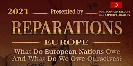 REPARATIONS - WHAT DO EUROPEAN NATIONS OWE AND WHAT DO WE OWE OURSELVES? tickets