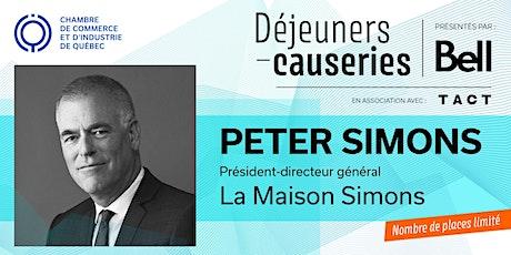 Déjeuner-causerie   Peter Simons, La Maison Simons billets