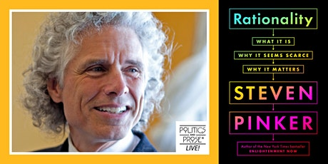 P&P Live! Steven Pinker | RATIONALITY with Dacher Keltner tickets
