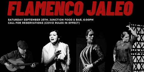 FLAMENCO JALEO  at the JUNCTION FOOD & BAR tickets