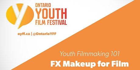 2021-22 Youth Filmmaking 101: FX Makeup for Film tickets