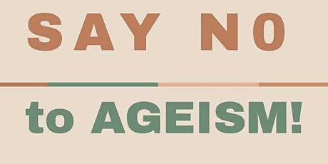 Ending Ageism Together tickets