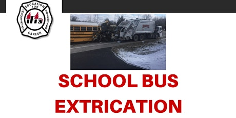 SCHOOL BUS EXTRICATION (Online Lecture) tickets