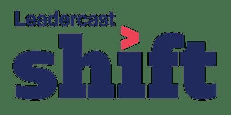 STRATFORD LEADERCAST Shift 2021 tickets