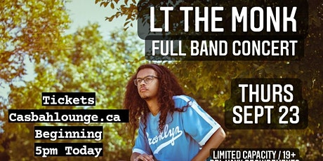 LT THE MONK (Full Band Concert) In-Person at Casbah tickets