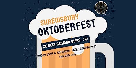 Shrewsbury Oktoberfest @ Tap and Can tickets
