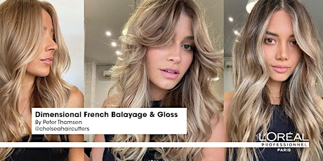 Dimensional French Balayage & Gloss by @chelseahaircutters and L'Oréal Pro ingressos