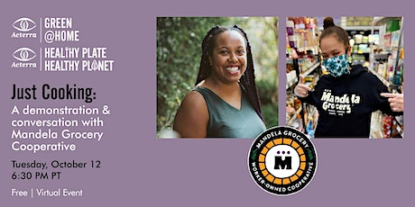 Just Cooking: A demonstration and conversation with Mandela Grocery Co-op tickets