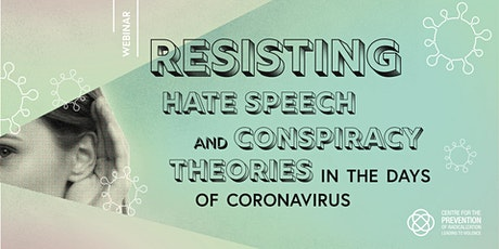 Resisting conspiracy theory and hate speech in times of Coronavirus tickets