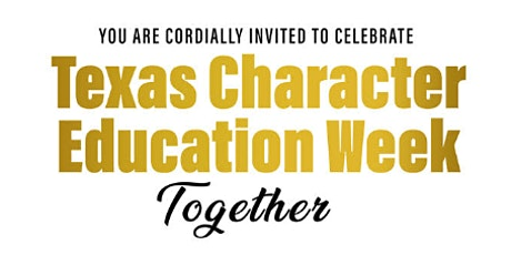 Texas Character Education Week Celebration 2021 tickets