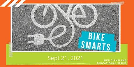 Bike Smarts: E-Bikes tickets