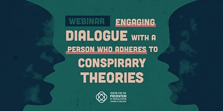 Engaging dialogue with a person who adheres conspiracy theories billets
