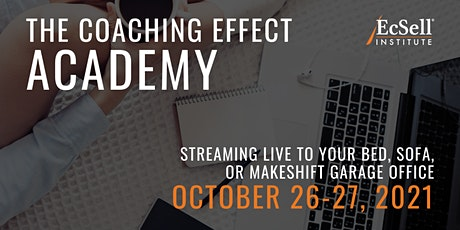 The Coaching Effect Academy by EcSell Institute, October 2021 tickets