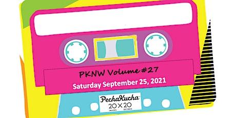 PechaKucha New West - Volume 27 tickets