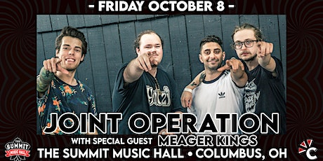 JOINT OPERATION and MEAGER KINGS - The Summit Music Hall - Friday October 8 tickets