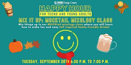 NAMI-OC's Happy Hour - Mix It Up: Mocktail Mixology Class tickets