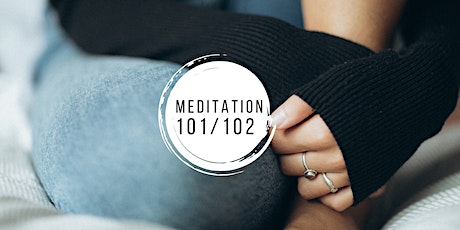 Meditation 101/102: Grit for Grown-Ups (fall edition) tickets