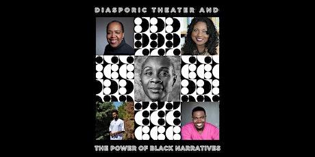 Community Conversation: Diasporic Theater & The Power of Black Narratives tickets