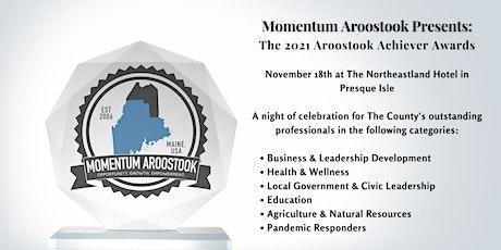 2021 Aroostook Achiever Awards Ceremony tickets