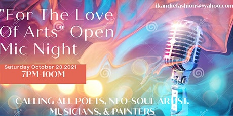 For The Love Of Arts Open Mic Night tickets